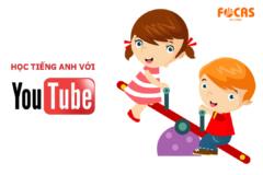 Trẻ có thể giao tiếp tiếng Anh như người bản xứ nhờ Youtube