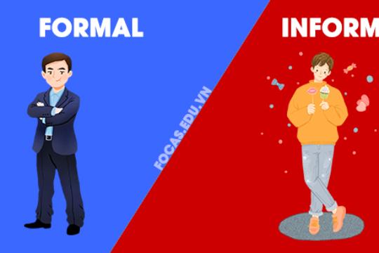 Danh sách những từ vựng FORMAL thay thế cho từ INFORMAL phổ biến